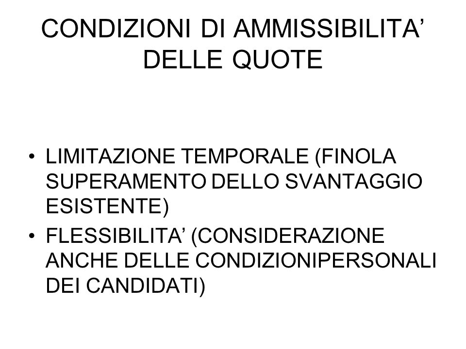 CONDIZIONI DI AMMISSIBILITA' DELLE QUOTE