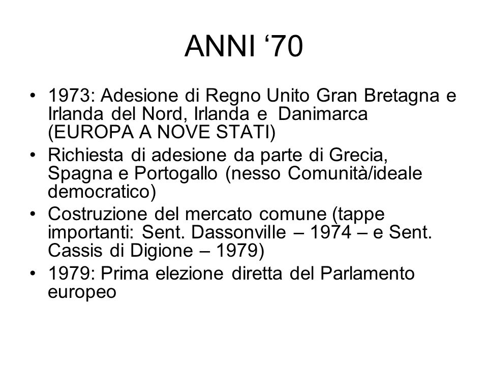 ANNI '70 1973: Adesione di Regno Unito Gran Bretagna e Irlanda del Nord, Irlanda e Danimarca (EUROPA A NOVE STATI)