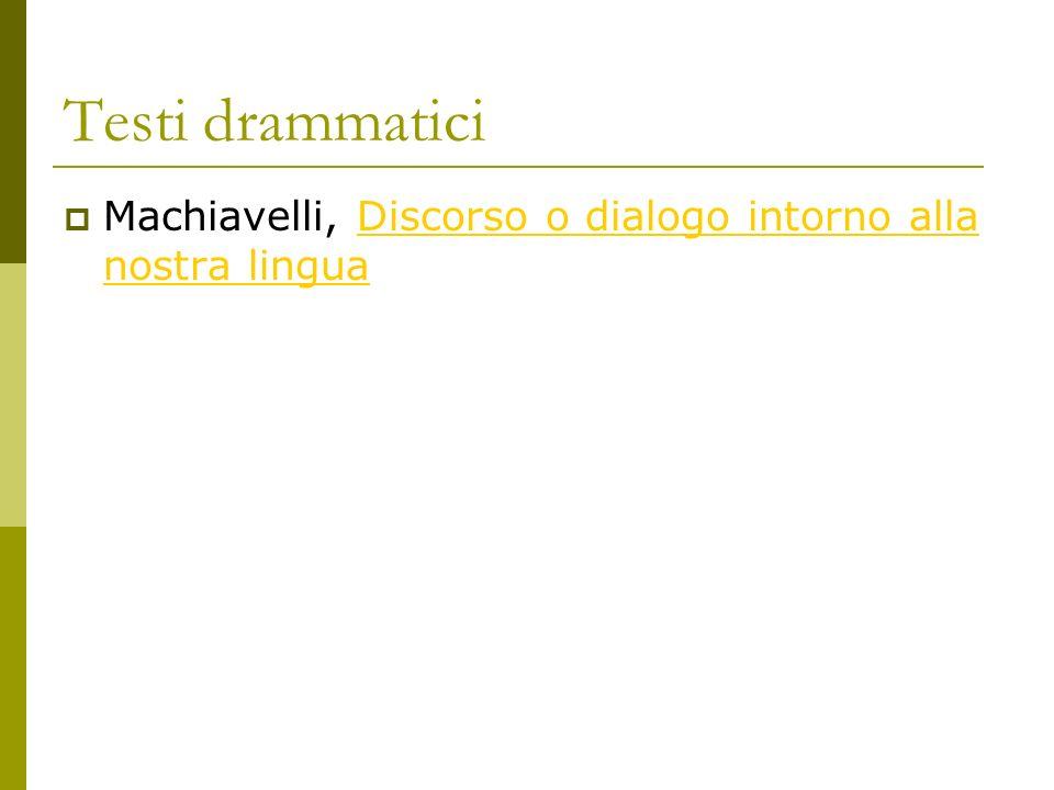 Testi drammatici Machiavelli, Discorso o dialogo intorno alla nostra lingua