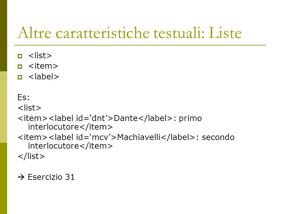 Altre caratteristiche testuali: Liste