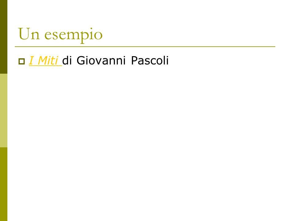 Un esempio I Miti di Giovanni Pascoli