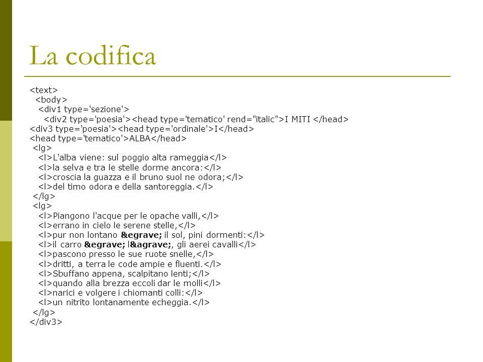 La codifica <text> <body> <div1 type= sezione >