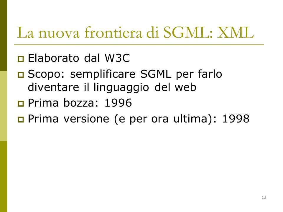 La nuova frontiera di SGML: XML