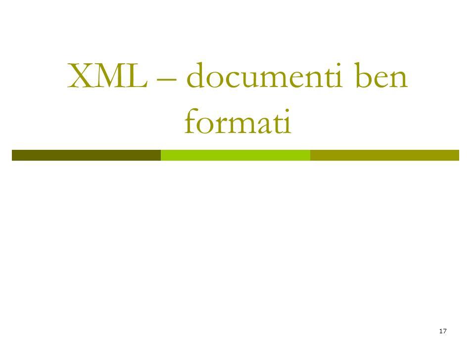 XML – documenti ben formati