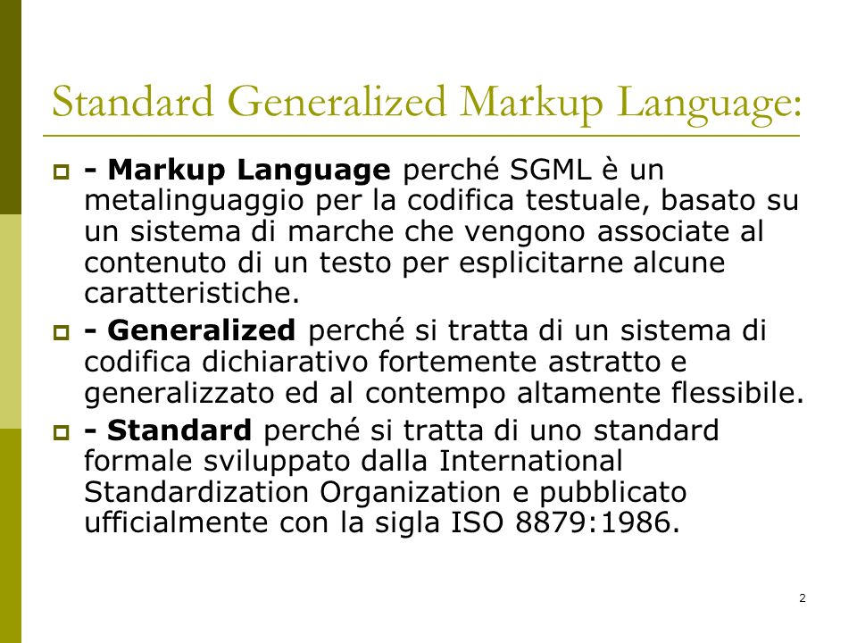 Standard Generalized Markup Language: