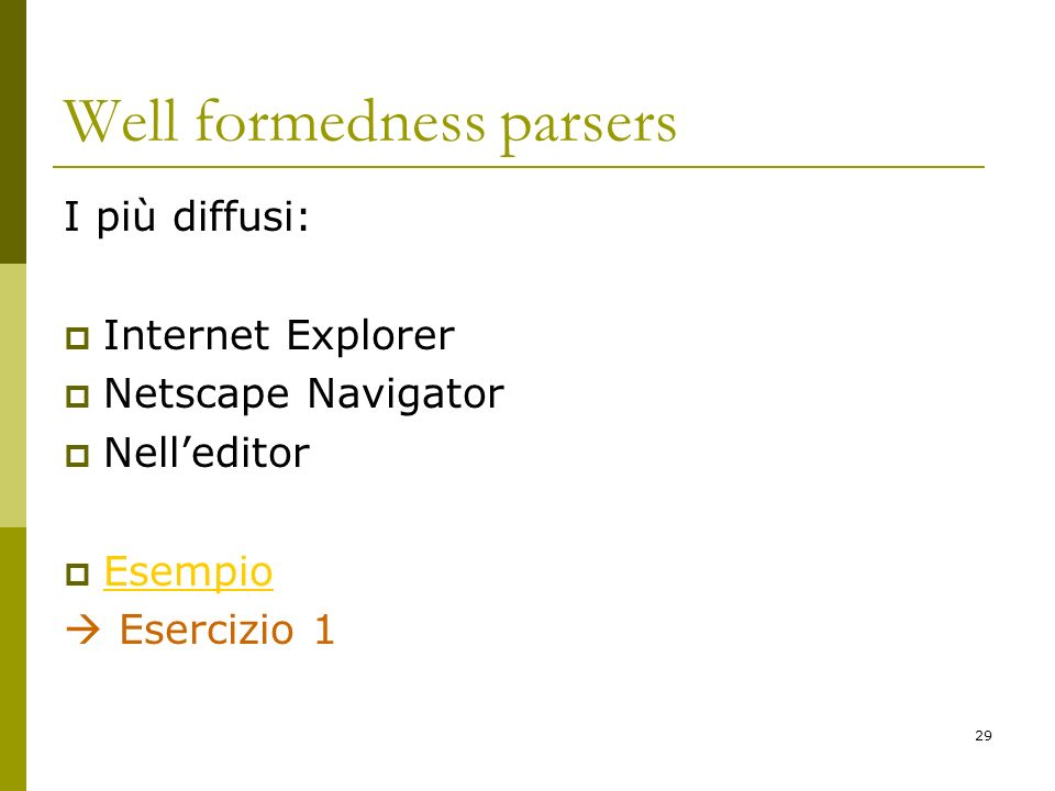 Well formedness parsers