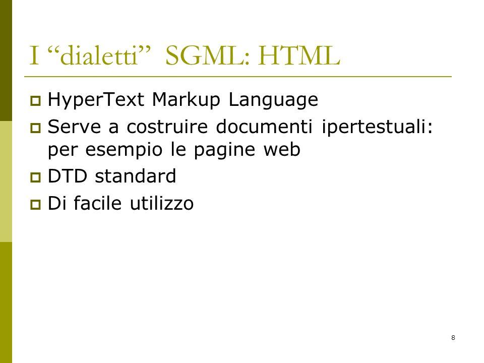 I dialetti SGML: HTML