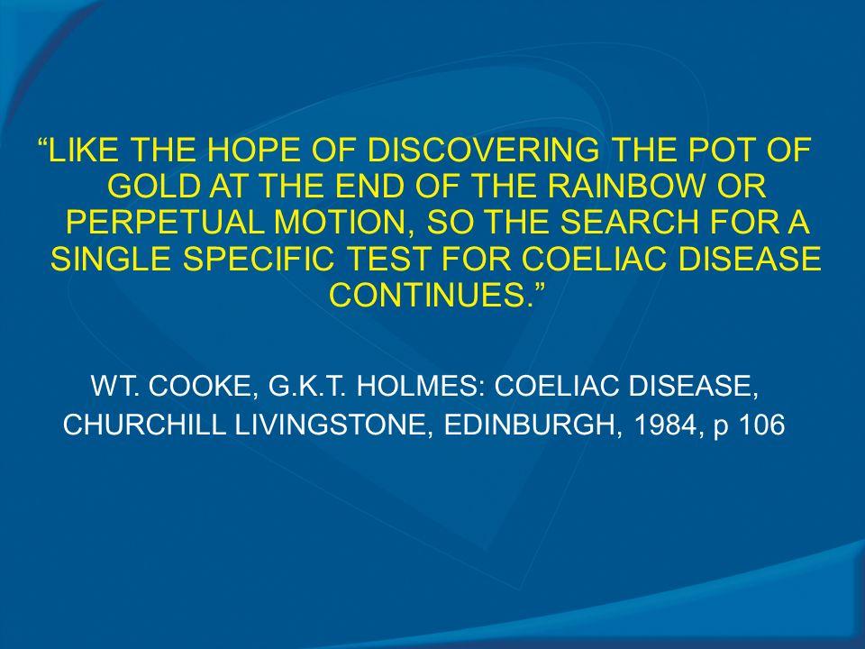 WT. COOKE, G.K.T. HOLMES: COELIAC DISEASE,