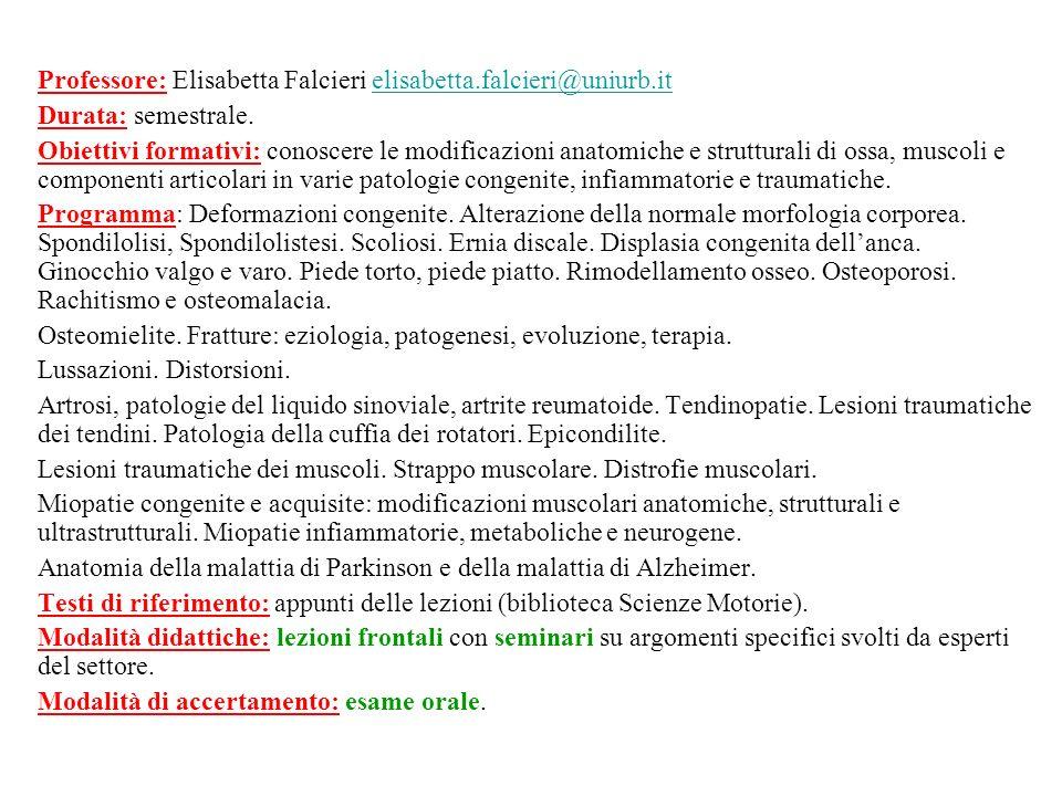 Professore: Elisabetta Falcieri elisabetta.falcieri@uniurb.it