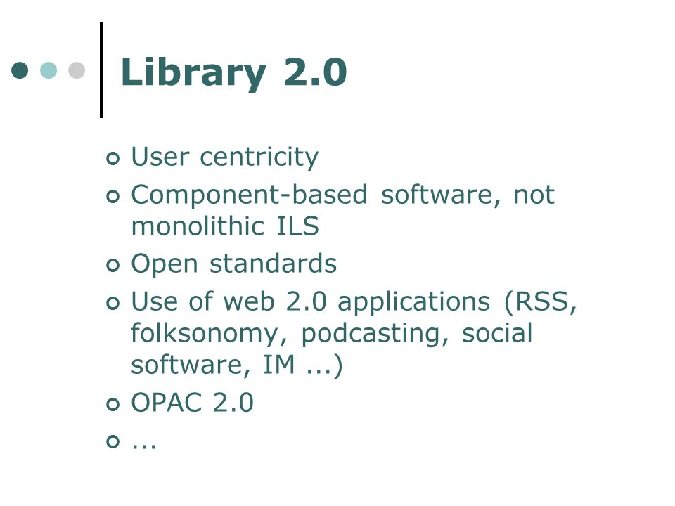Library 2.0 User centricity