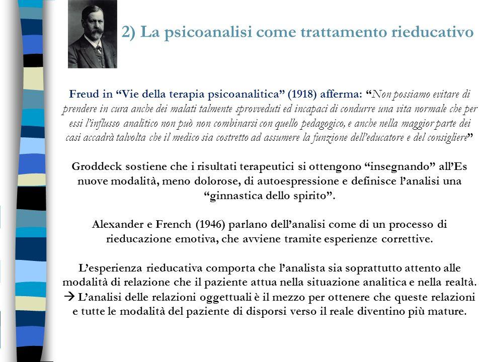 2) La psicoanalisi come trattamento rieducativo