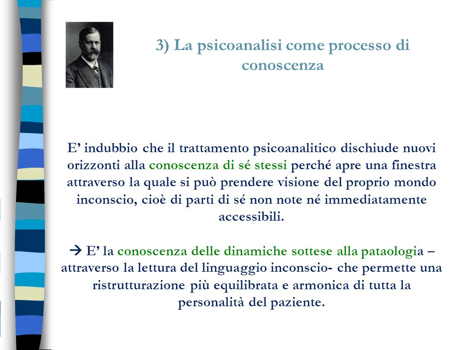 3) La psicoanalisi come processo di conoscenza