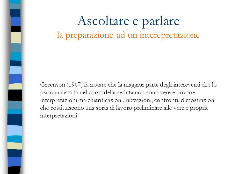 Ascoltare e parlare la preparazione ad un interepretazione