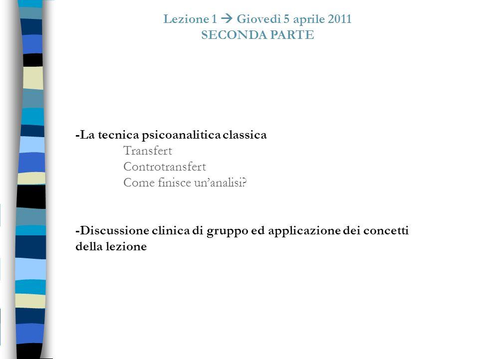 Lezione 1  Giovedì 5 aprile 2011