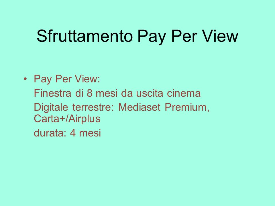 Sfruttamento Pay Per View