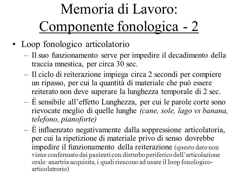 Memoria di Lavoro: Componente fonologica - 2