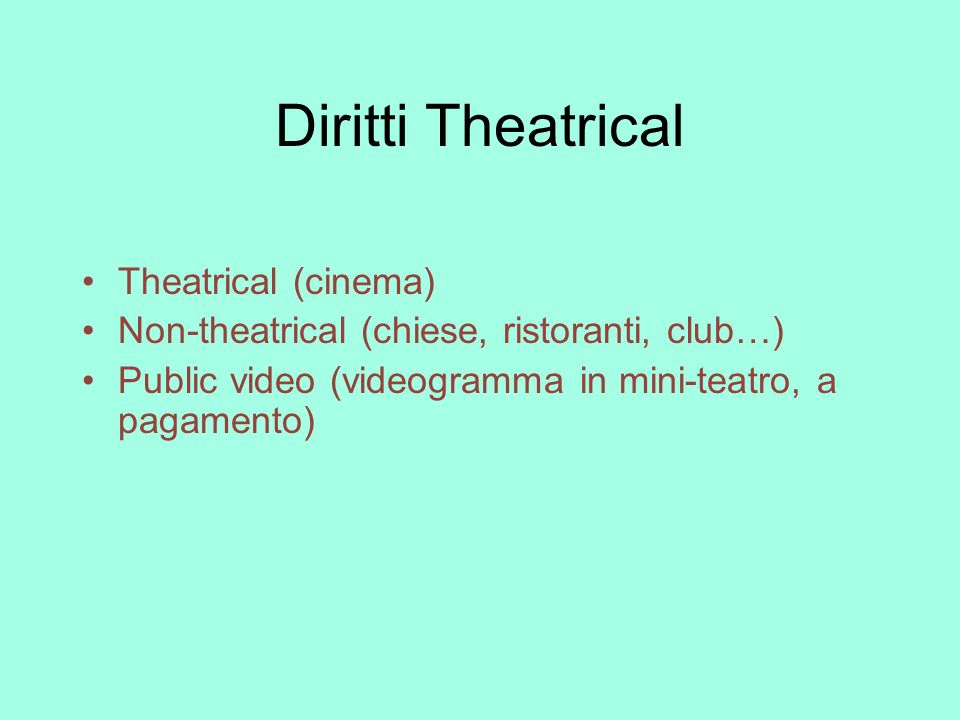 Diritti Theatrical Theatrical (cinema)