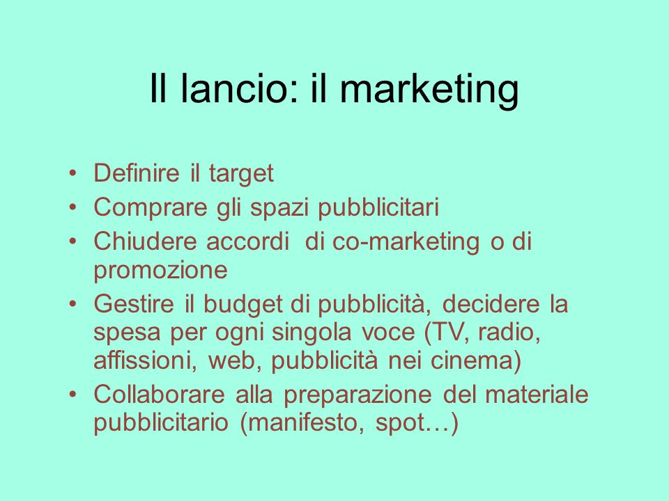 Il lancio: il marketing