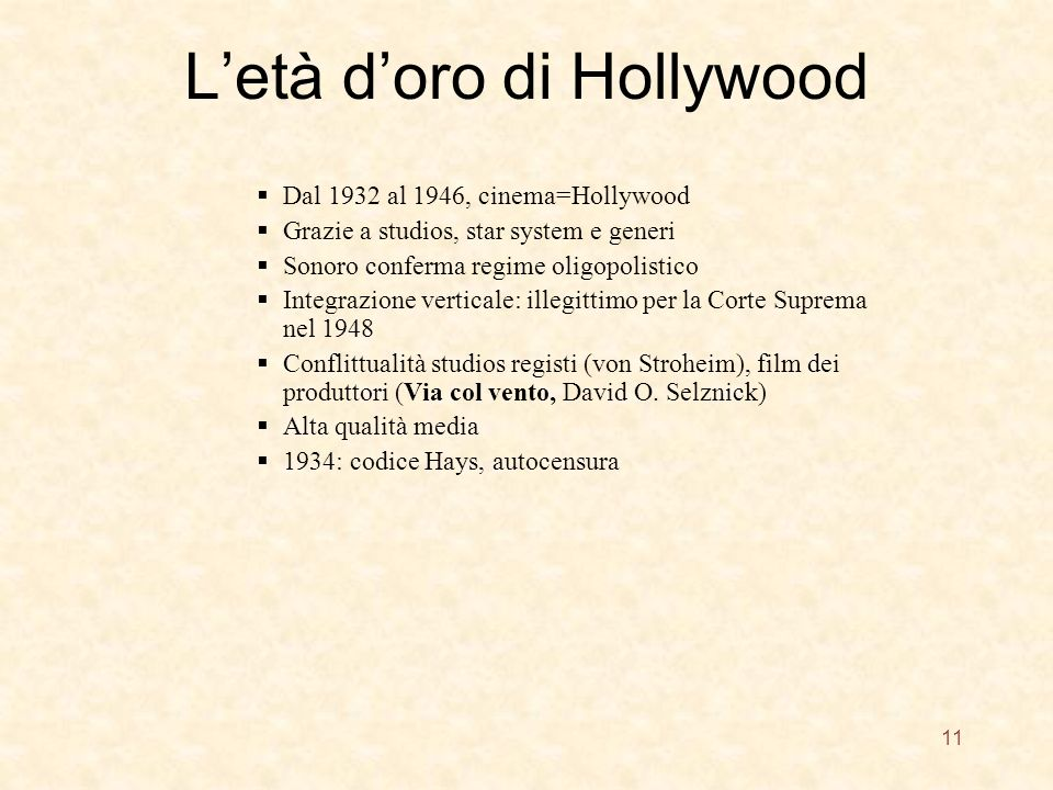 L'età d'oro di Hollywood