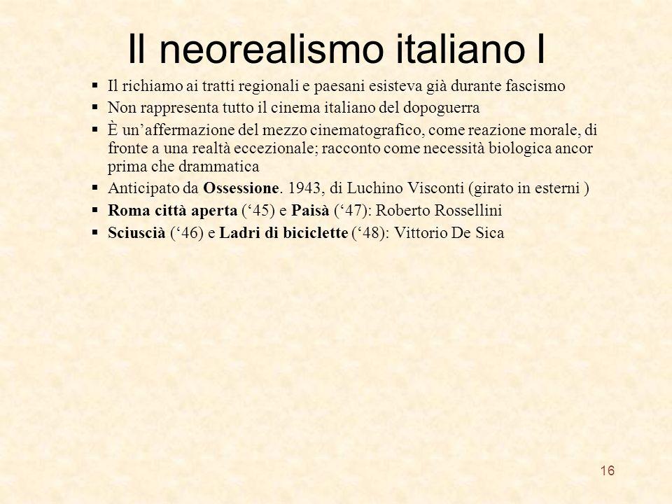 Il neorealismo italiano I