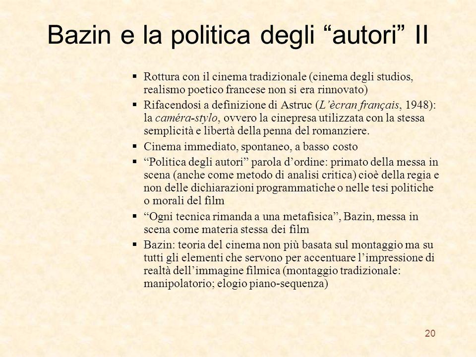 Bazin e la politica degli autori II