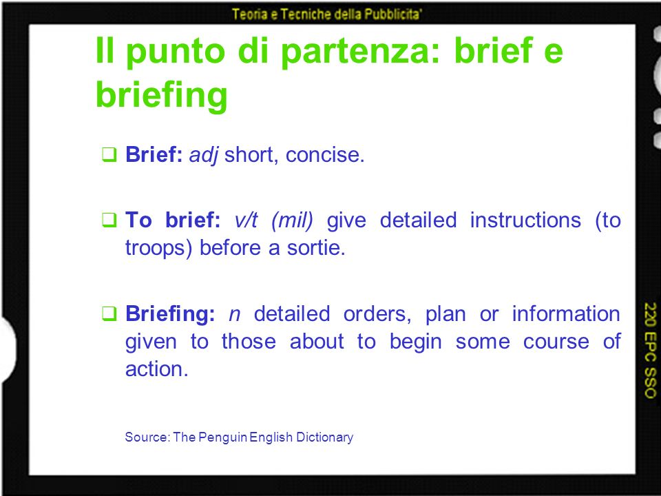 Il punto di partenza: brief e briefing