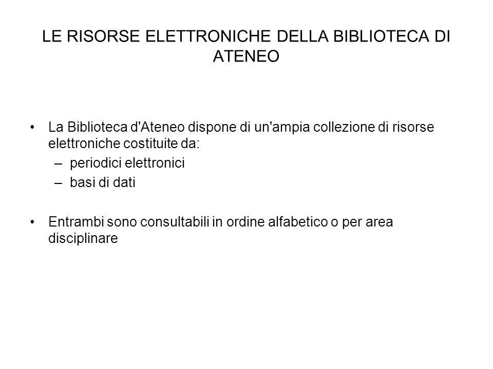 LE RISORSE ELETTRONICHE DELLA BIBLIOTECA DI ATENEO
