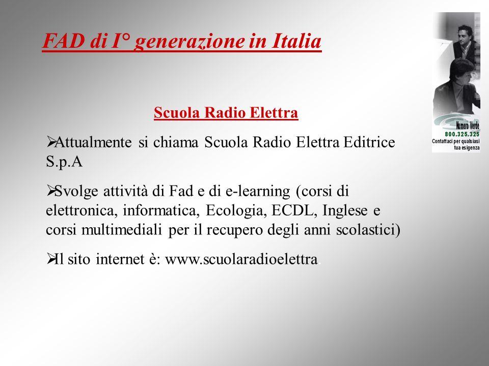 FAD di I° generazione in Italia