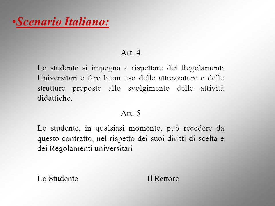 Scenario Italiano: Art. 4