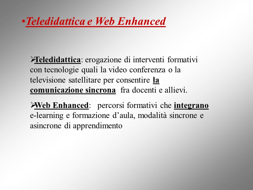Teledidattica e Web Enhanced