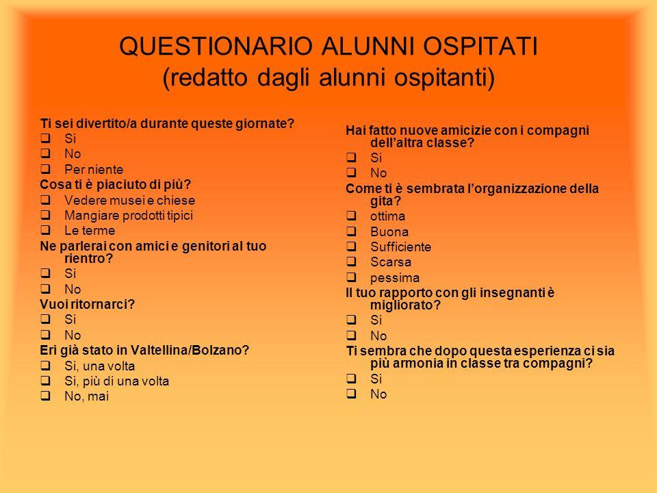 QUESTIONARIO ALUNNI OSPITATI (redatto dagli alunni ospitanti)