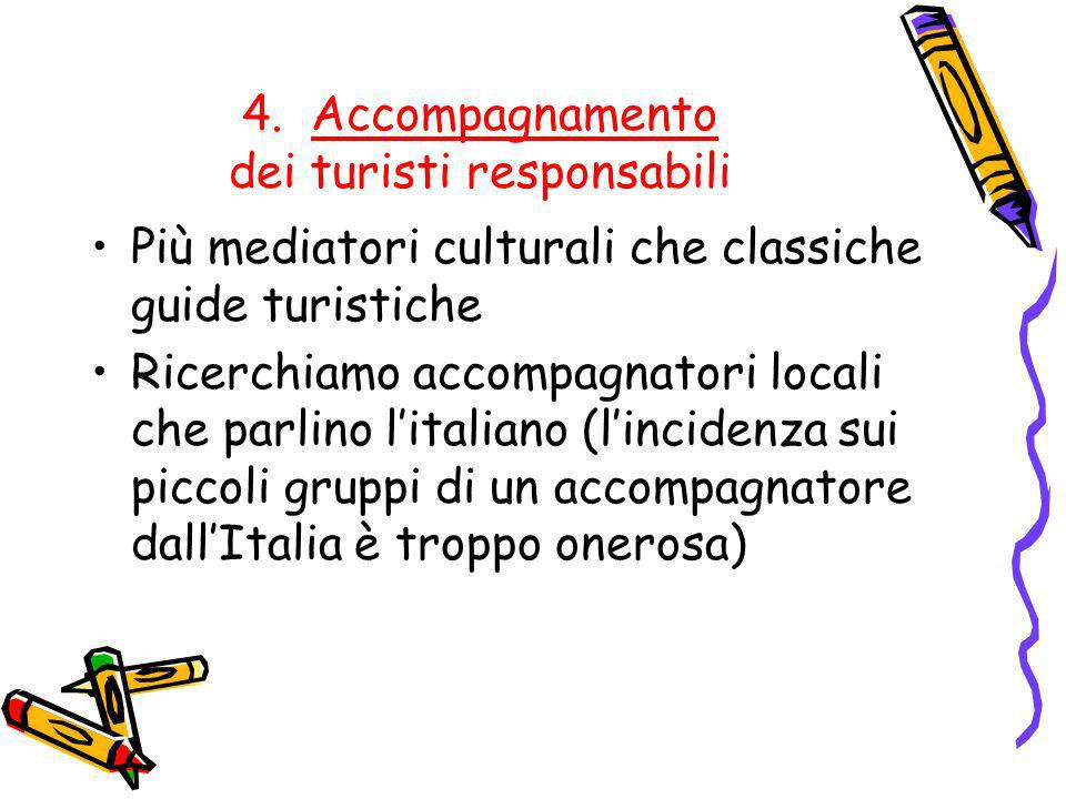 4. Accompagnamento dei turisti responsabili