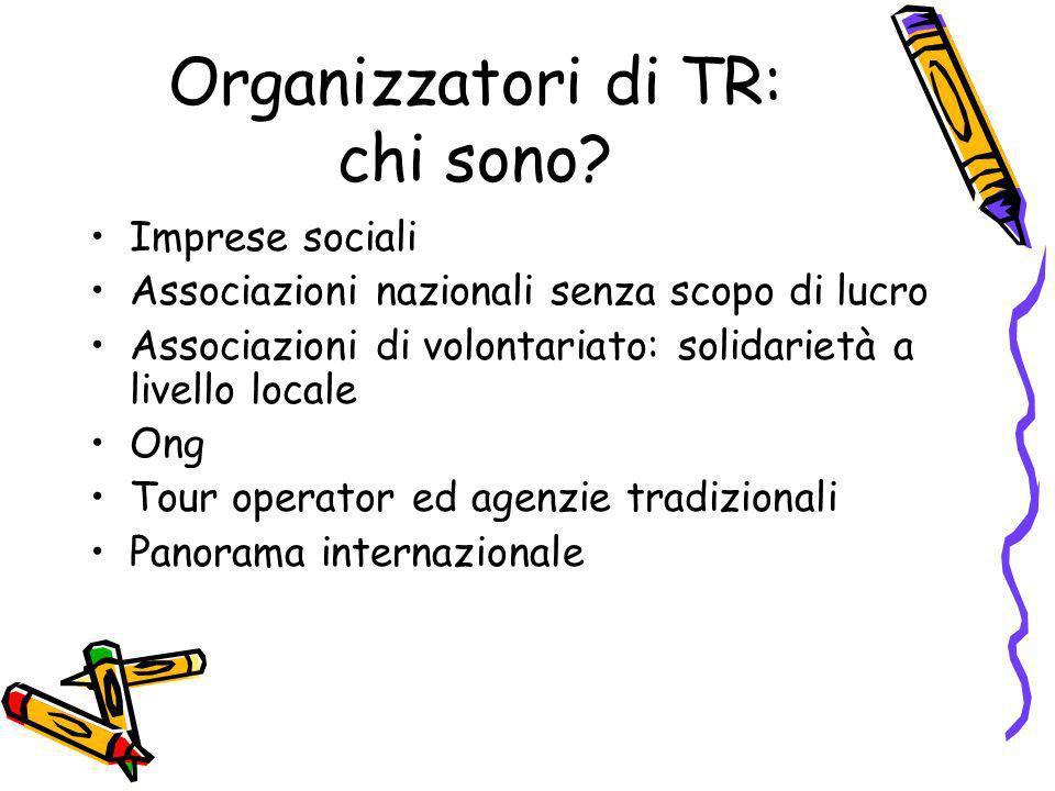 Organizzatori di TR: chi sono