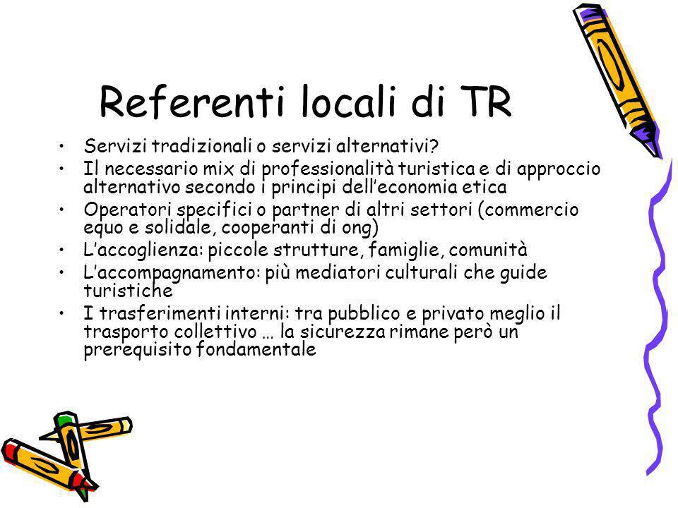 Referenti locali di TR Servizi tradizionali o servizi alternativi