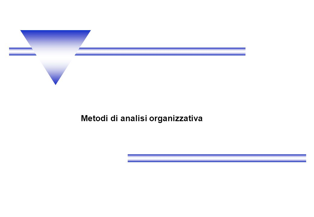 Metodi di analisi organizzativa