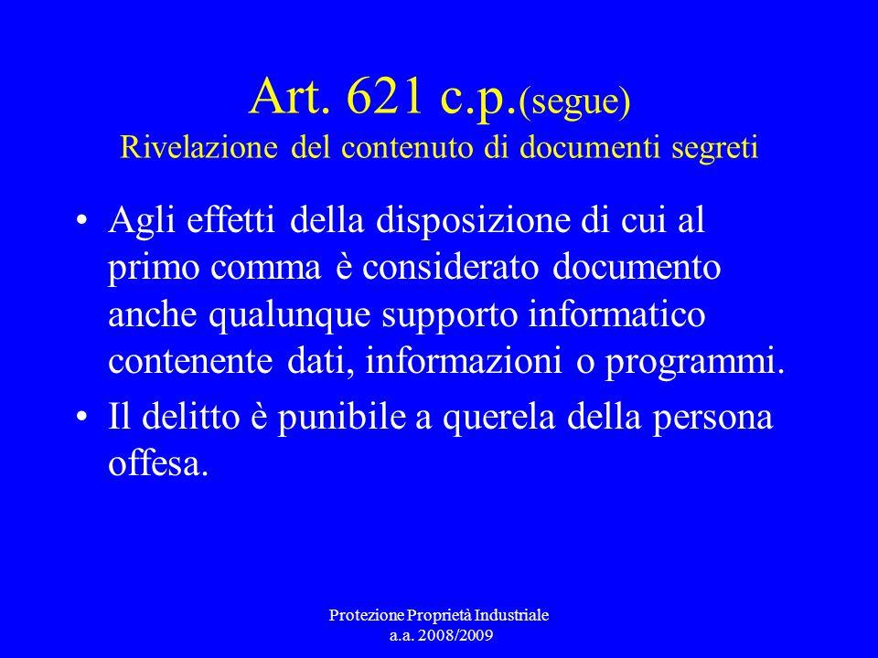 Art. 621 c.p.(segue) Rivelazione del contenuto di documenti segreti