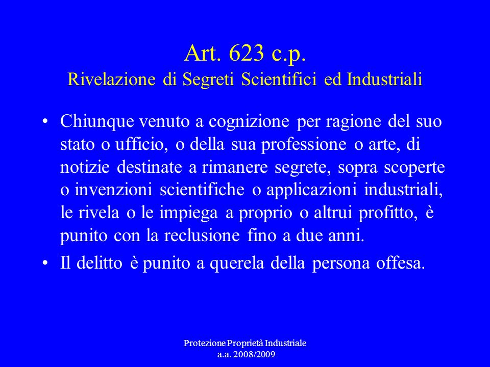 Art. 623 c.p. Rivelazione di Segreti Scientifici ed Industriali