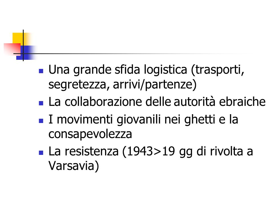 Una grande sfida logistica (trasporti, segretezza, arrivi/partenze)