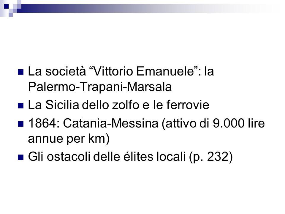 La società Vittorio Emanuele : la Palermo-Trapani-Marsala