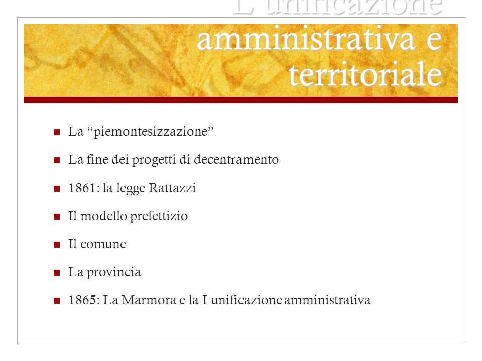 L'unificazione amministrativa e territoriale