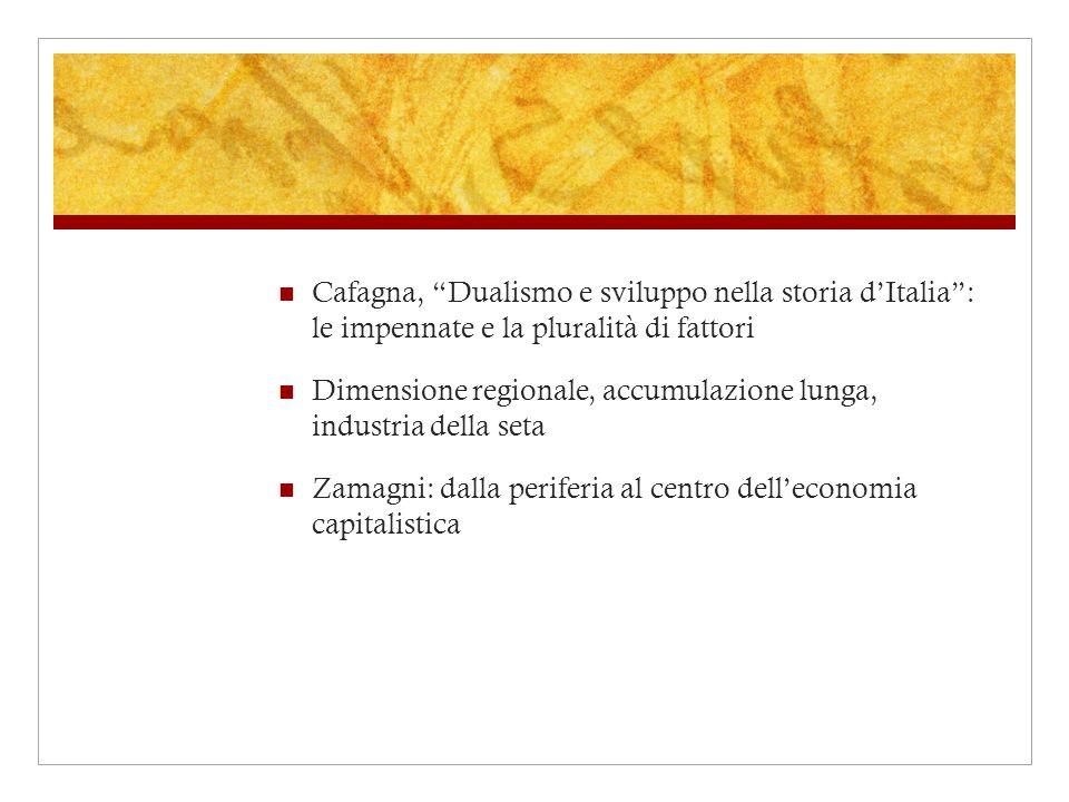 Cafagna, Dualismo e sviluppo nella storia d'Italia : le impennate e la pluralità di fattori