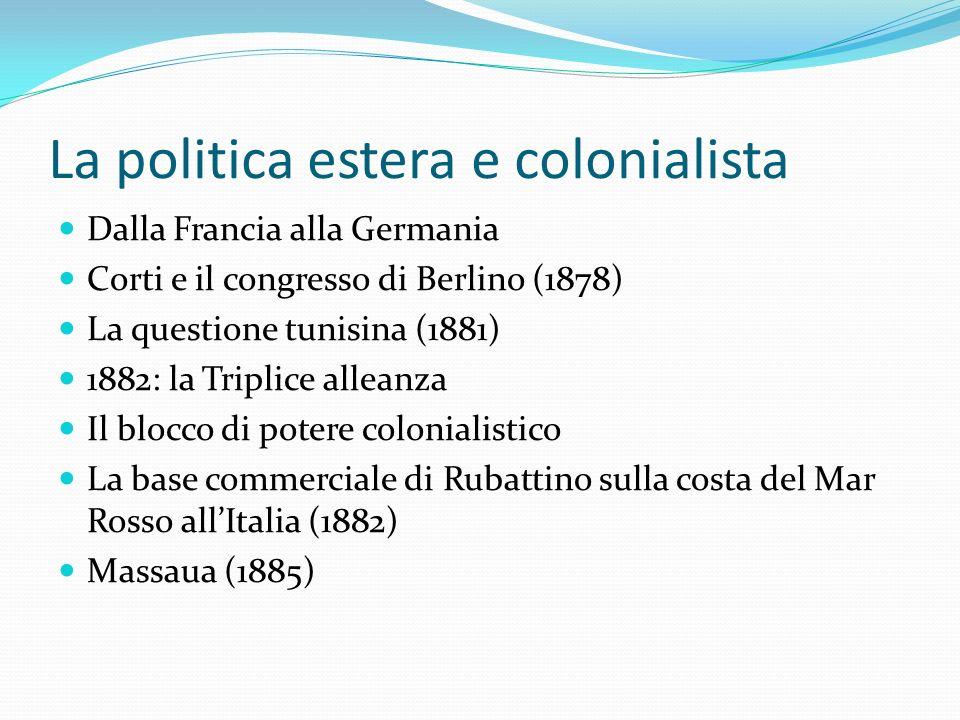 La politica estera e colonialista
