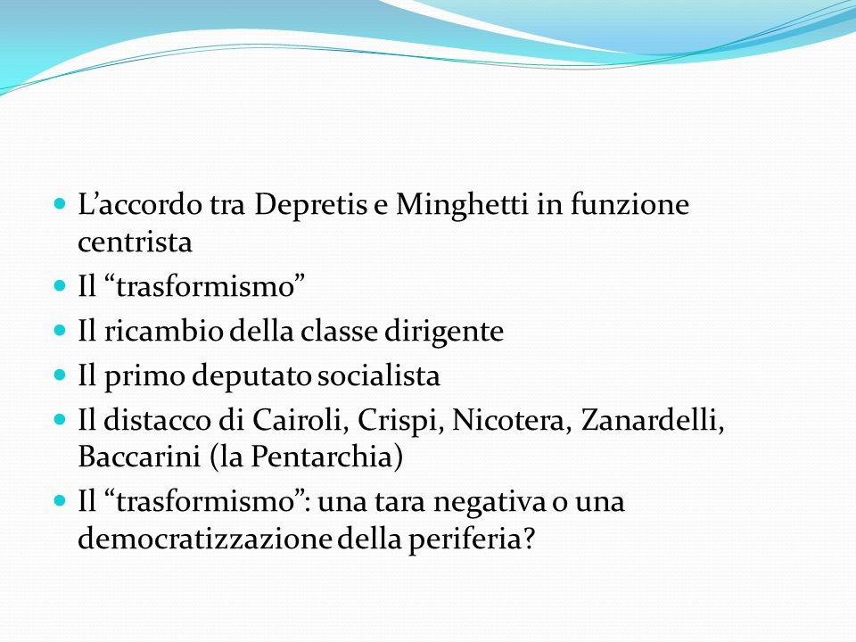 L'accordo tra Depretis e Minghetti in funzione centrista