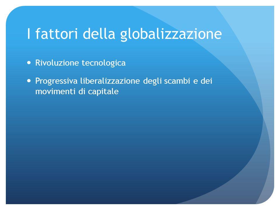 I fattori della globalizzazione