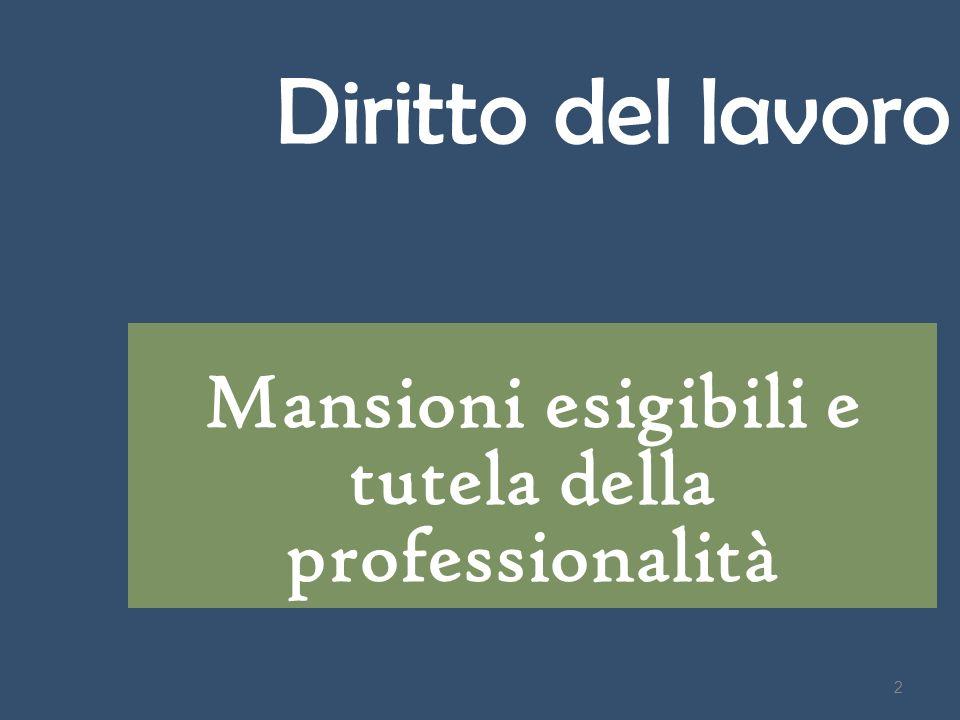 Mansioni esigibili e tutela della professionalità