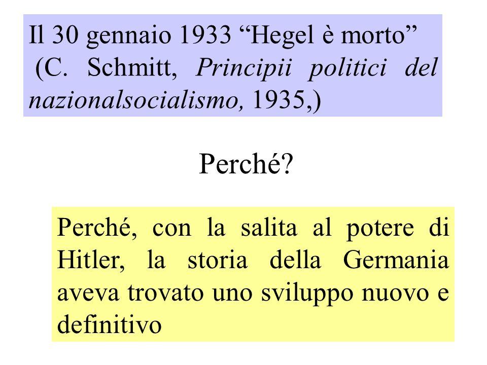 Perché Il 30 gennaio 1933 Hegel è morto