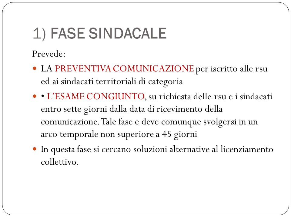 1) FASE SINDACALE Prevede: