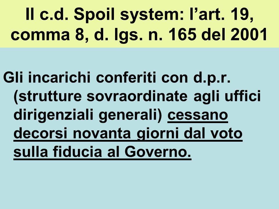 Il c.d. Spoil system: l'art. 19, comma 8, d. lgs. n. 165 del 2001