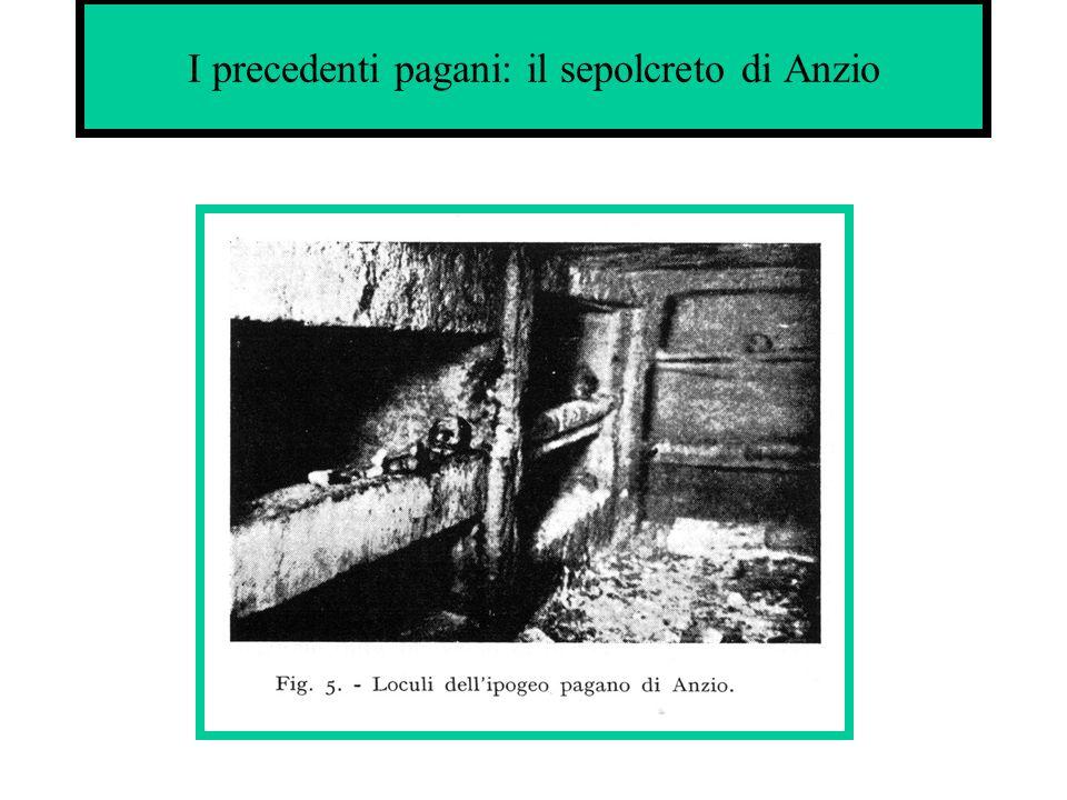 I precedenti pagani: il sepolcreto di Anzio