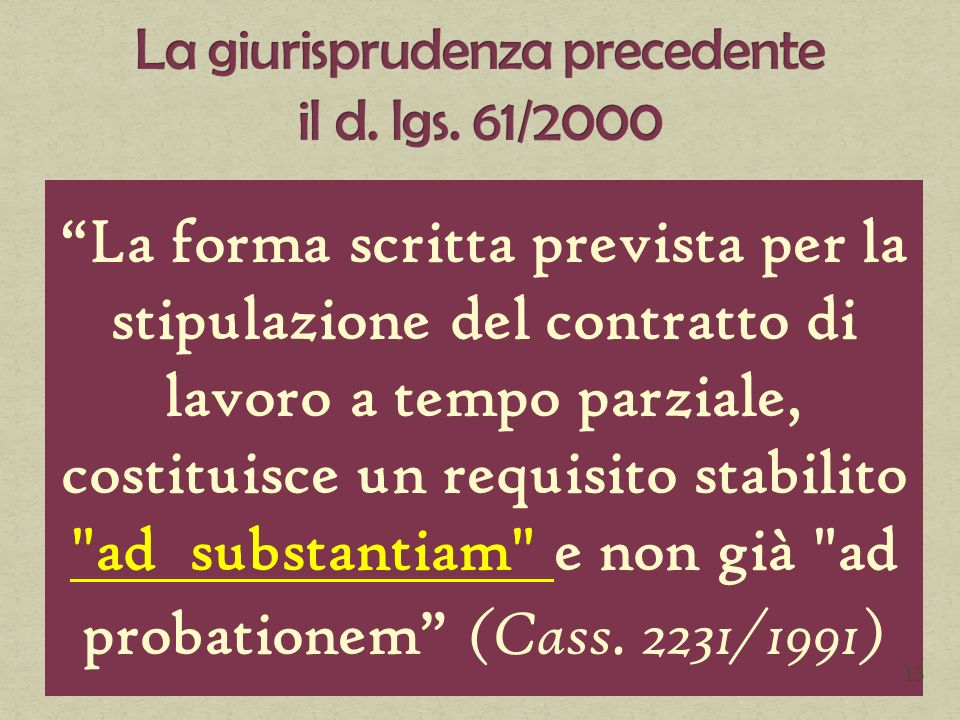 La giurisprudenza precedente il d. lgs. 61/2000